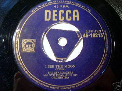 STARGAZERS -I SEE THE MOON -GOLD LABEL DECCA TRI - 1954