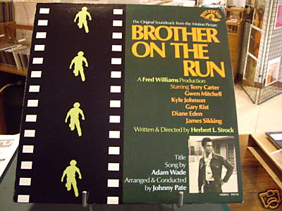 Johnny Pate - BROTHER ON THE RUN - ORIG US 73'