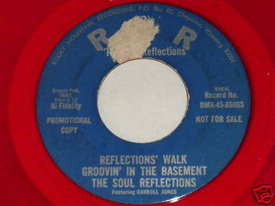 """THE SOUL REFLECTIONS on RMR RECORDS-""""I LOVE YOU BABY"""""""