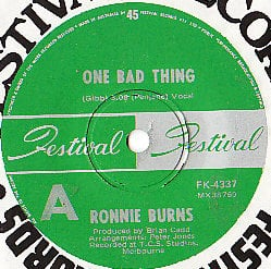 ONE BAD THING  RONNIE BURNS BARRY GIBB/BEE GEES. B CADD