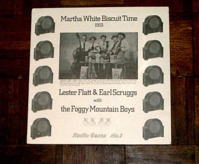 Lester Flatt Earl Scruggs Martha White Radio L.P. Rare