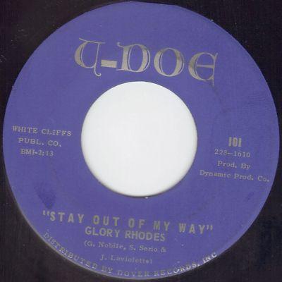 GLORY RHODES - Stay Out Of My Way  U-DOE 101 Garage