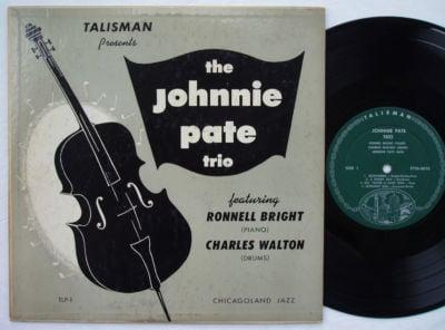 "THE JOHNNY PATE TRIO S/T TALISMAN TLP-1 DG MONO JAZZ 10"" LP"